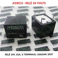 Relé 24VDC - AS1RC3, 24VOLTS - Relê 24V, 5A, 5 Terminais, Electromechanical Relay 24VDC 1.6KOhm 35A SPDT