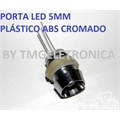 PORTA LED 5MM - REDONDO HOLDER LED PLASTICO PRETO OU CROMADO
