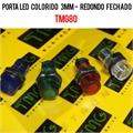 Porta LED, Suporte de LED 3MM - REDONDO Panel mount LED holder LED ACRYLIC TMG80/VÁRIOS