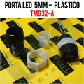 Porta LED, Suporte de LED 5MM - REDONDO Panel mount LED holder LED PLASTIC -TMG32/VARIOS