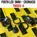 Porta LED, Suporte de LED 5MM - REDONDO Panel mount LED holder LED PLASTIC - CHROME OR BLACK COLOR - PLASTICO - TMG65